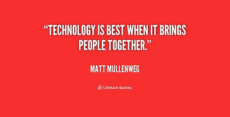 quote-Matt-Mullenweg-technology-is-best-when-it-brings-people-239831