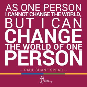 Change the World for One Person